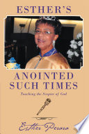 Esther s Anointed Such Times
