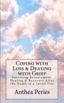 Coping with Loss   Dealing with Grief