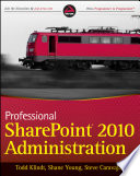 Professional SharePoint 2010 Administration Book