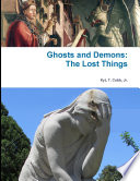 Ghosts And Demons The Lost Things