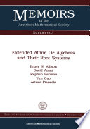 Extended Affine Lie Algebras and Their Root Systems