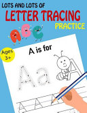 Lots and Lots of Letter Tracing Practice