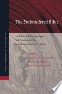 The Embroidered Bible Studies In Biblical Apocrypha And Pseudepigrapha In Honour Of Michael E Stone