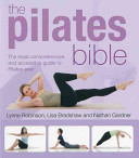 The Pilates Bible by Lynne Robinson