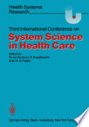 Third International Conference On System Science In Health Care Book PDF