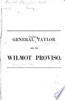 General Taylor and the Wilmot Proviso