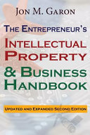 The Entrepreneur s Intellectual Property and Business Handbook