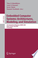 Embedded Computer Systems  Architectures  Modeling  and Simulation