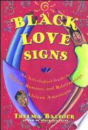 """Black Love Signs: An Astrological Guide To Passion Romance And Relataionships For African Ameri"" by Thelma Balfour"