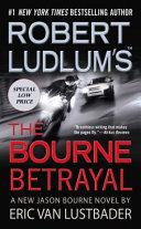 Robert Ludlum s  TM  The Bourne Betrayal