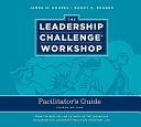 Leadership Challenge Workshop Facilitator's Guide Set
