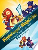 Pirate Penguin Vs Ninja Chicken Vol 1
