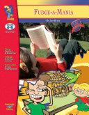 Fudge-a-mania by Judy Blume : a Novel Study