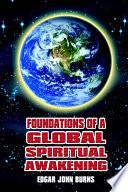 Foundations of a Global Spiritual Awakening