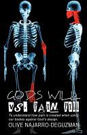 Pdf God's Will Vs. Pain Pill