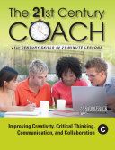 Improving Creativity  Critical Thinking  Communication  and Collaboration Book C