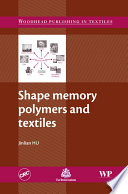 Shape Memory Polymers And Textiles Book PDF