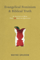 Evangelical Feminism and Biblical Truth