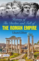 History of the Decline and Fall of the Roman Empire † Volume 1 Pdf/ePub eBook