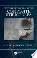 Engineered Repairs Of Composite Structures Book PDF