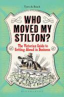 Who Moved My Stilton?