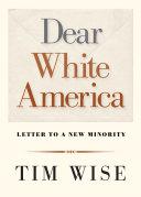 Dear White America