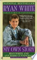 Ryan White, My Own Story