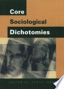 Core Sociological Dichotomies
