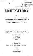 The Lichen Flora of Great Britain  Ireland and the Channel Islands