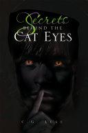 Secrets Behind The Cat Eyes