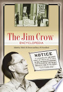 The Jim Crow Encyclopedia Greenwood Milestones In African American History 2 Volumes