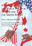 Political Culture and Public Policy in Canada and the United States