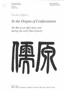 To the Origins of Confucianism