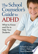 The School Counselor   s Guide to ADHD