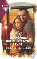 Uncovering Colton s Family Secret