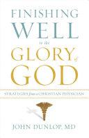 Finishing Well to the Glory of God Pdf/ePub eBook