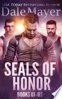 SEALs of Honor  Books 1 3