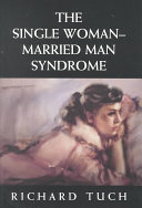 The Single Woman married Man Syndrome