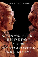 China's First Emperor and His Terracotta Warriors Pdf/ePub eBook