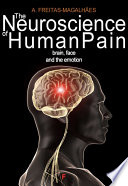 The Neuroscience of Human Pain   Brain  Face and the Emotion Book