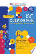 """Oswaal ISC Question Bank Class 12 English Paper-2 Literature Chapterwise & Topicwise (For March 2020 Exam)"" by Oswaal Editorial Board"