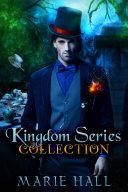 Kingdom Series Collection: Books 1-3