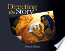 link to Directing the story : professional storytelling and storyboarding techniques for live action and animation in the TCC library catalog