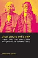 Ghost Dances and Identity Pdf/ePub eBook