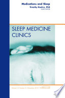 Medications and Sleep  An Issue of Sleep Medicine Clinics