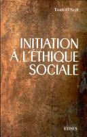 Initiation à l'éthique sociale