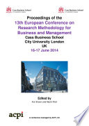 ECRM2014 Proceedings of the 13th  European Conference on Research Methodology for Business and Management Studies Book