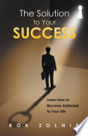 The Solution to Your Success