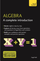 Algebra  A Complete Introduction