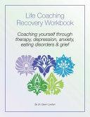 Life Coaching Recovery Workbook